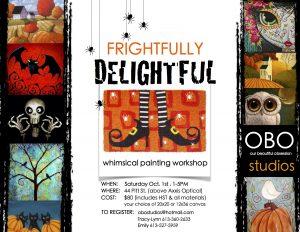 OBO Studios - Frightfully Delightful Whimsical Painting Workshop @ OBO Studios | Cornwall | Ontario | Canada