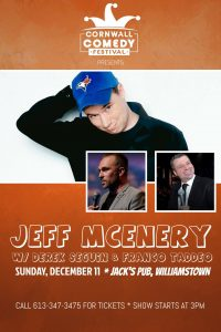 Cornwall Comedy Festival Presents Jeff McEnery w/ Derek Seguin & Franco Taddeo @ Jack's Pub, Williamstown | Williamstown | Ontario | Canada