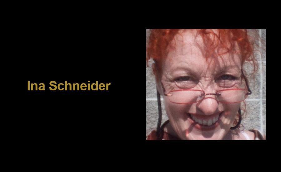 Ina Schneider - Director